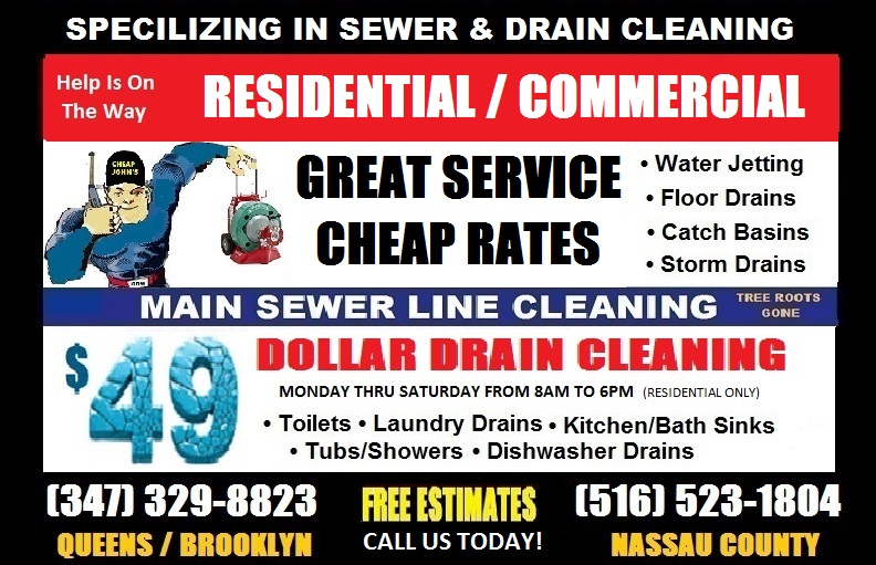 Cheap John's The Drain Professionals Queens - Brooklyn - Nassau